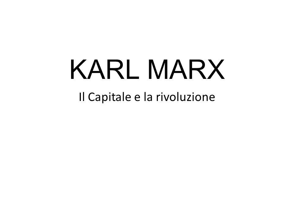 KARL MARX Il Capitale e la rivoluzione