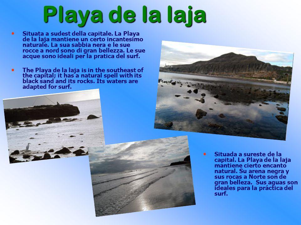 Playa de la laja Situata a sudest della capitale.