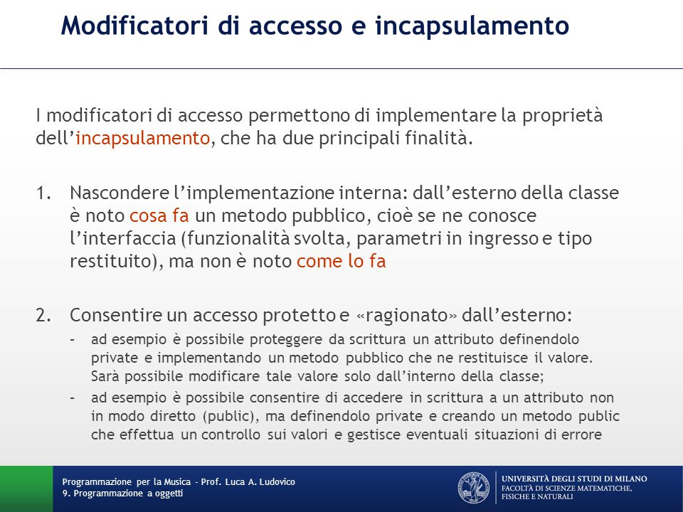 Modificatori di accesso e incapsulamento Programmazione per la Musica - Prof.
