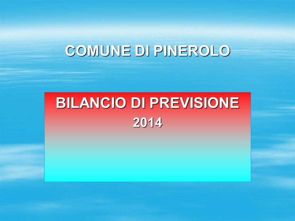 COMUNE DI PINEROLO BILANCIO DI PREVISIONE 2014
