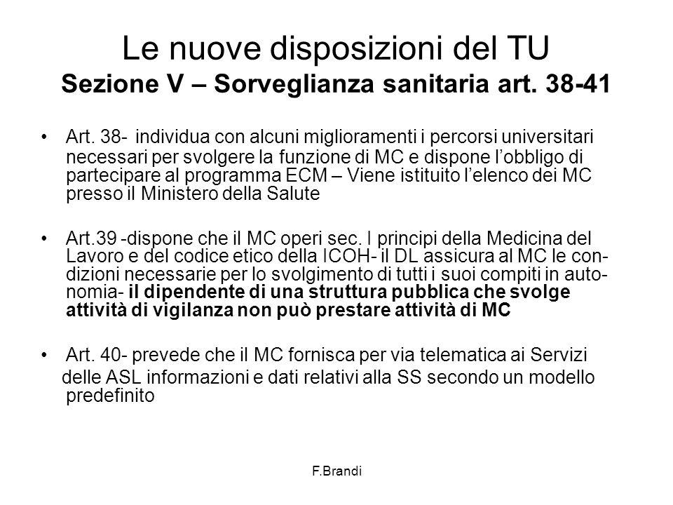 F.Brandi Le nuove disposizioni del TU Sezione V – Sorveglianza sanitaria art.