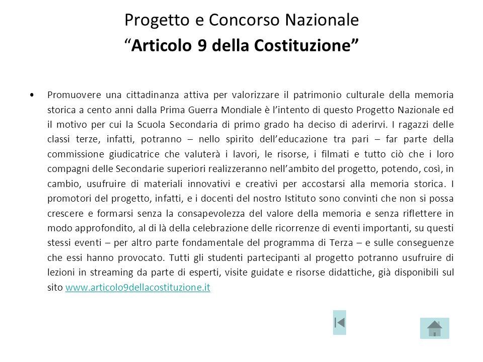 """Progetto e Concorso Nazionale """"Articolo 9 della Costituzione"""" Promuovere una cittadinanza attiva per valorizzare il patrimonio culturale della memoria"""