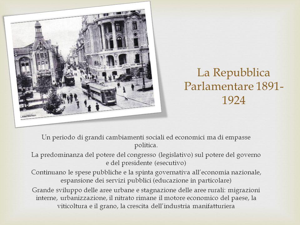 La Repubblica Parlamentare 1891- 1924 Un periodo di grandi cambiamenti sociali ed economici ma di empasse politica. La predominanza del potere del con
