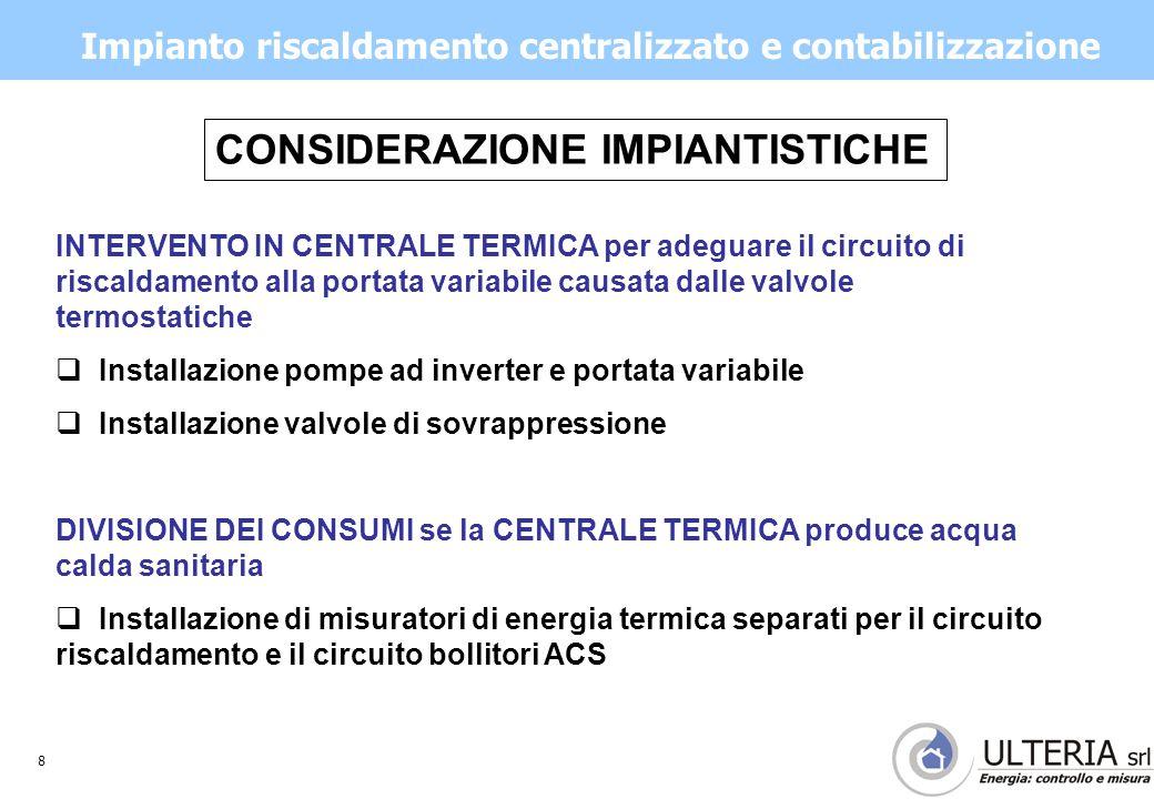 9 Considerazioni sulla ripartizione spese  Modalità di ripartizione spese da indicare nel Regolamento di condominio  Determinazione delle quota fissa (suddivisa per proprietà) e quota variabile (suddivisa a consumo).