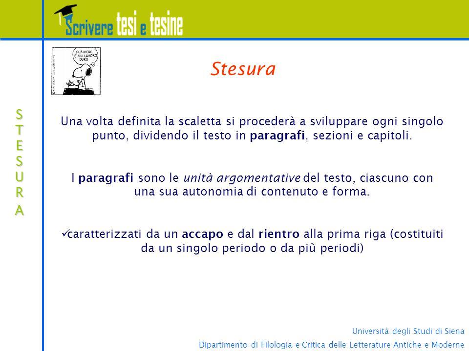 Università degli Studi di Siena Dipartimento di Filologia e Critica delle Letterature Antiche e Moderne STESURASTESURASTESURASTESURA Stesura Una volta