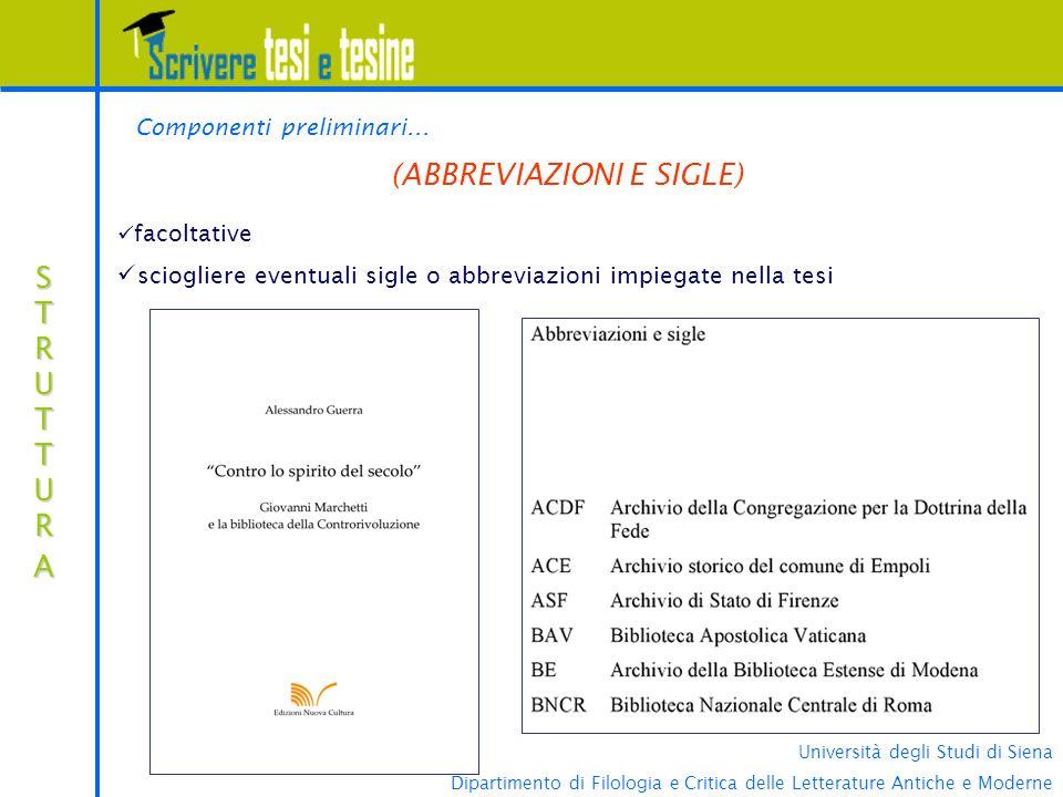 Università degli Studi di Siena Dipartimento di Filologia e Critica delle Letterature Antiche e Moderne STRUTTURASTRUTTURASTRUTTURASTRUTTURA (ABBREVIA