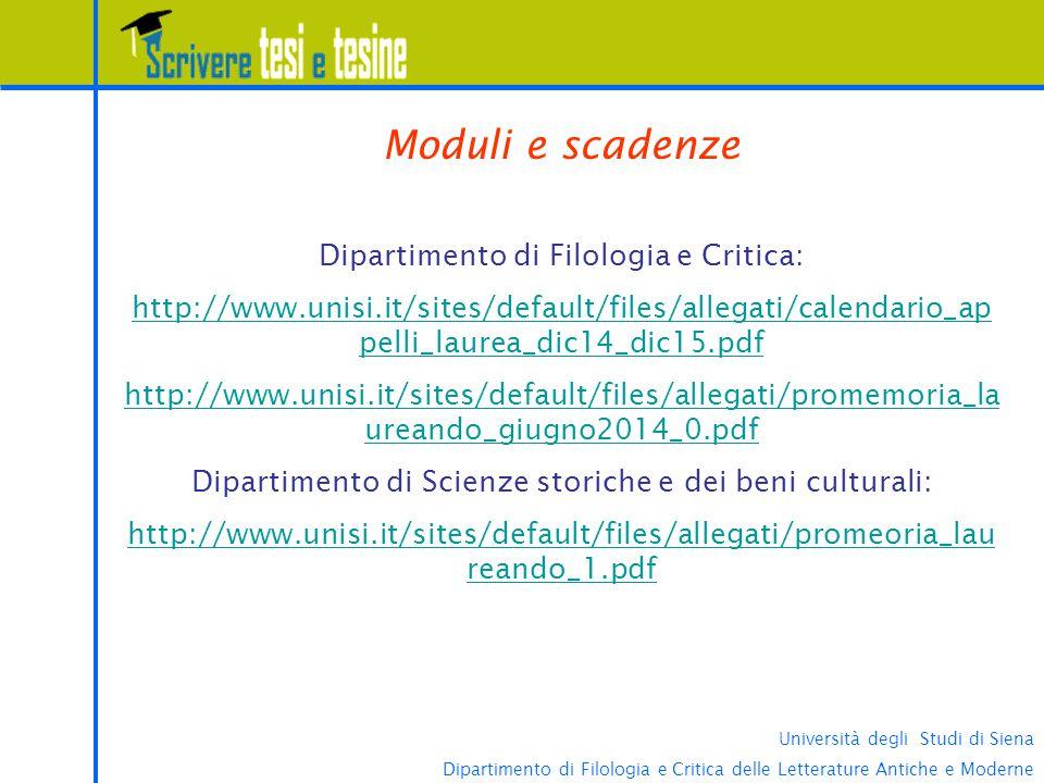Università degli Studi di Siena Dipartimento di Filologia e Critica delle Letterature Antiche e Moderne Moduli e scadenze DFCLAM e DSSBC