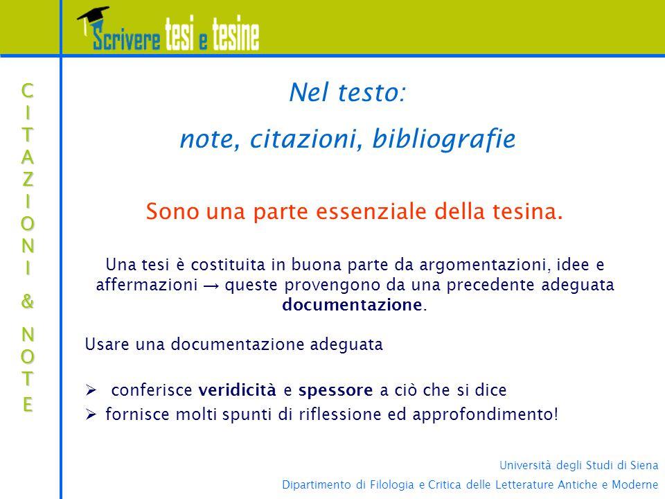 Università degli Studi di Siena Dipartimento di Filologia e Critica delle Letterature Antiche e Moderne CITAZIONICITAZIONI&&NOTENOTECITAZIONICITAZIONI