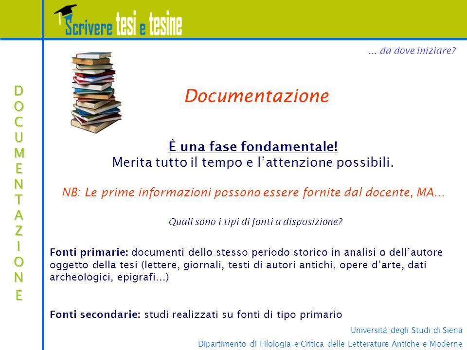 Università degli Studi di Siena Dipartimento di Filologia e Critica delle Letterature Antiche e Moderne DOCUMENTAZIONEDOCUMENTAZIONEDOCUMENTAZIONEDOCU
