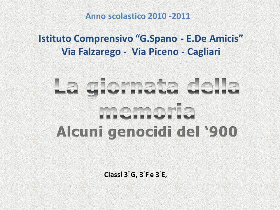 Istituto Comprensivo G.Spano - E.De Amicis Via Falzarego - Via Piceno - Cagliari Anno scolastico 2010 -2011 Classi 3 ° G, 3 ° F e 3 ° E,