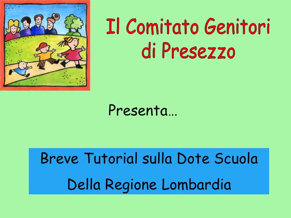 Presenta… Breve Tutorial sulla Dote Scuola Della Regione Lombardia