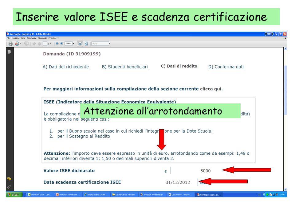 Inserire valore ISEE e scadenza certificazione Attenzione all'arrotondamento