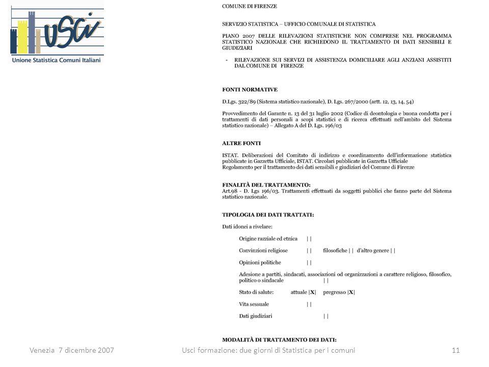 Venezia 7 dicembre 200711 Usci formazione: due giorni di Statistica per i comuni
