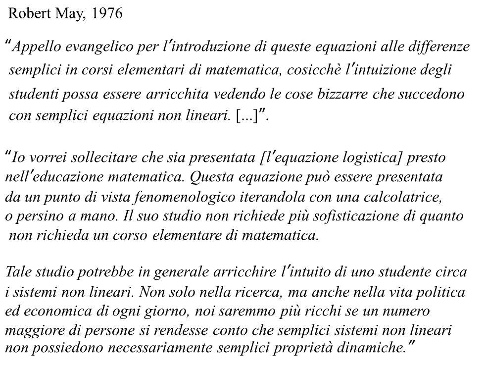 """Appello evangelico per l'introduzione di queste equazioni alle differenze semplici in corsi elementari di matematica, cosicchè l'intuizione degli stu"