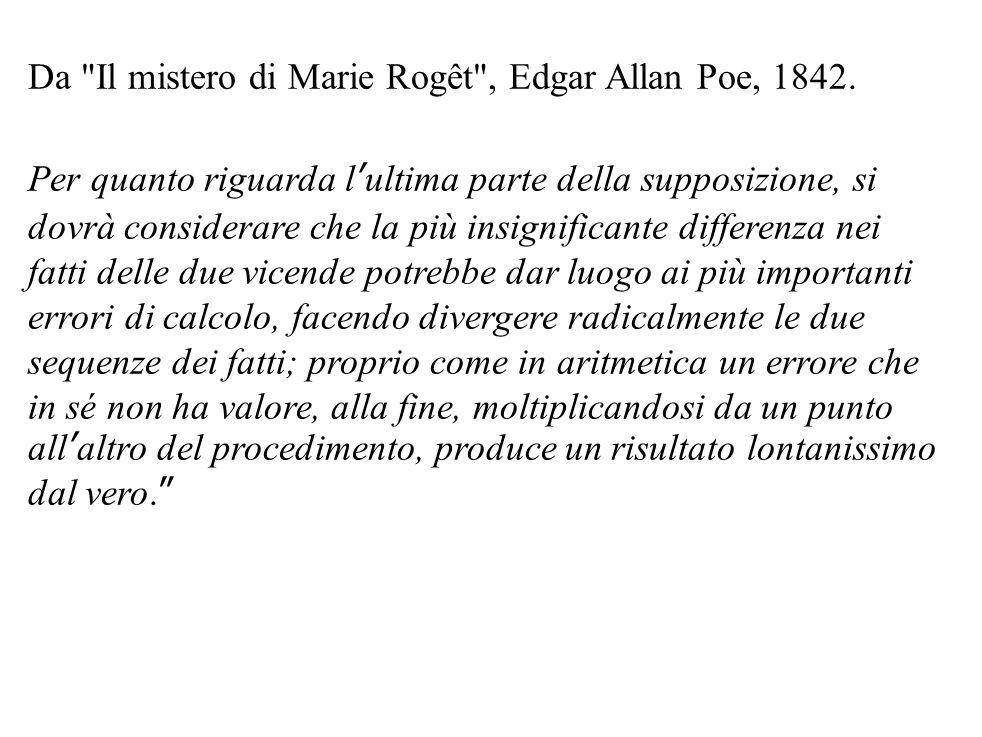 Da Il mistero di Marie Rogêt , Edgar Allan Poe, 1842.