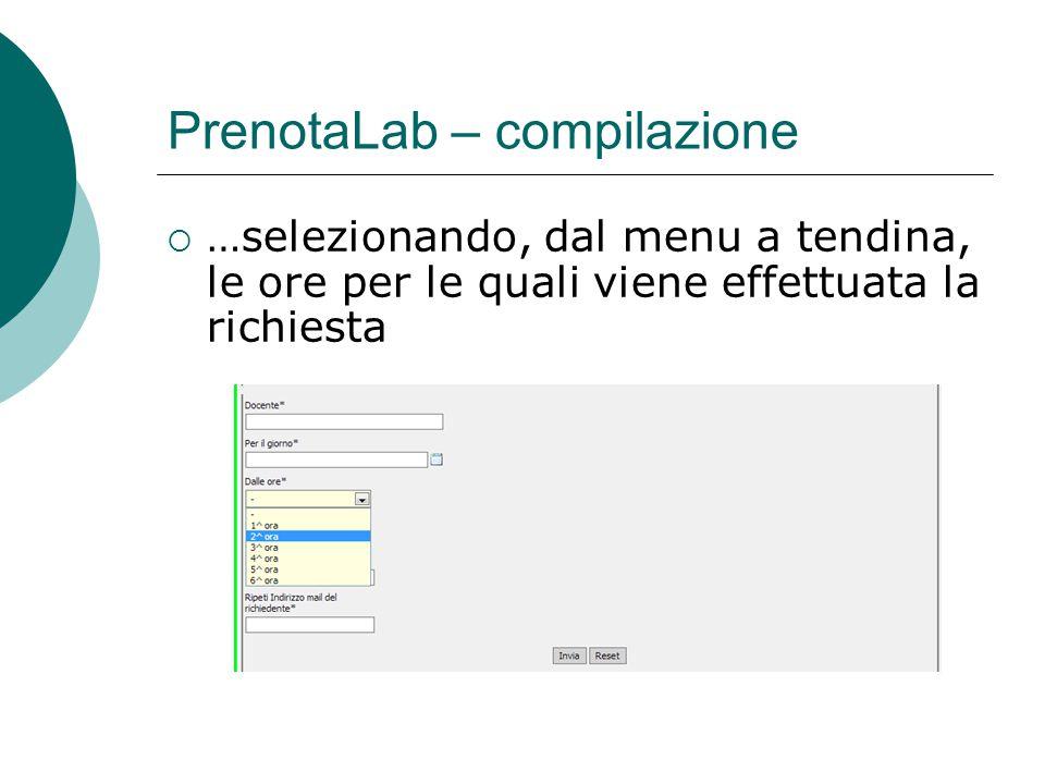  …selezionando, dal menu a tendina, le ore per le quali viene effettuata la richiesta PrenotaLab – compilazione