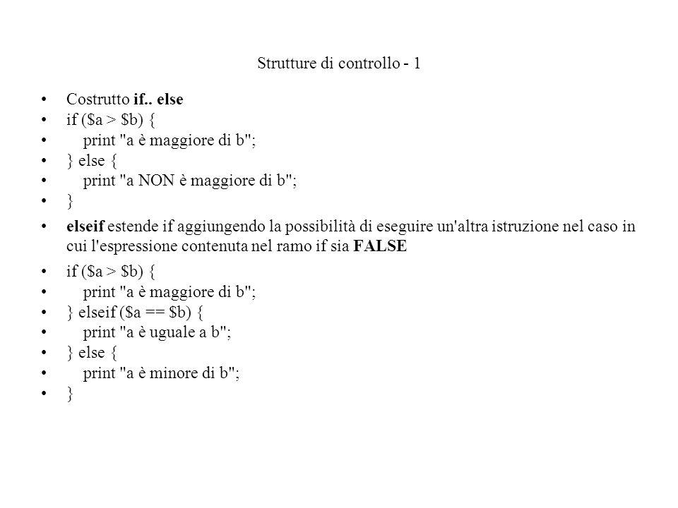 Strutture di controllo - 1 Costrutto if..