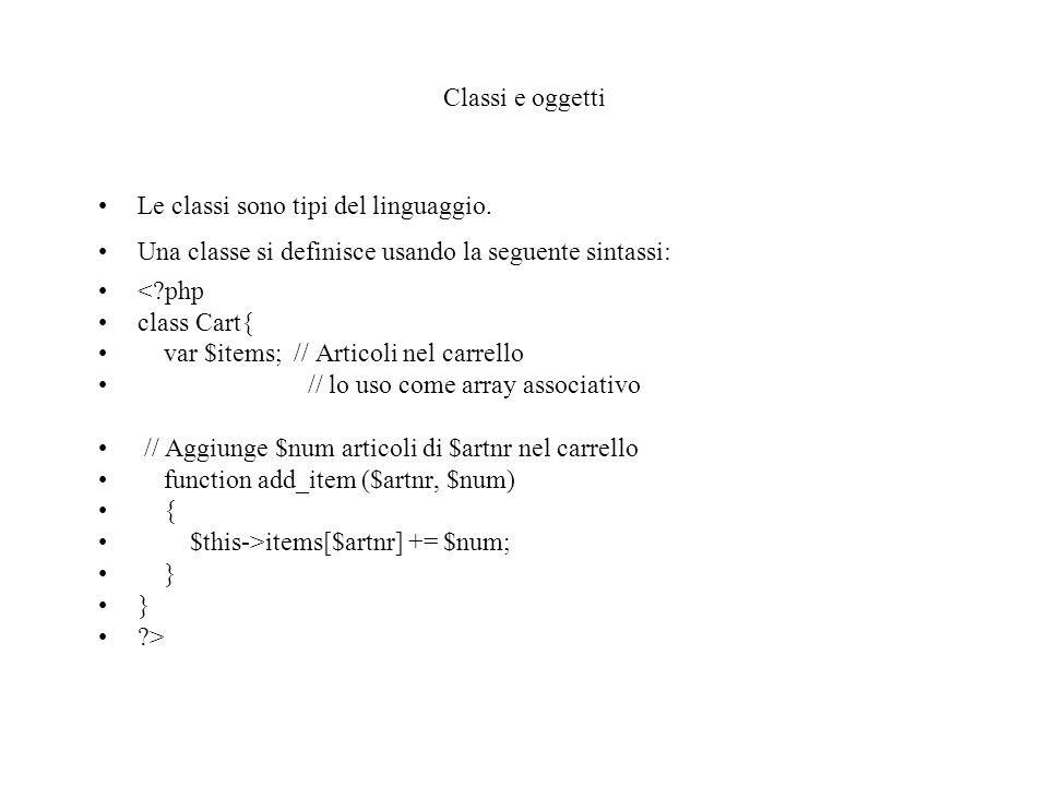 Classi e oggetti Le classi sono tipi del linguaggio.