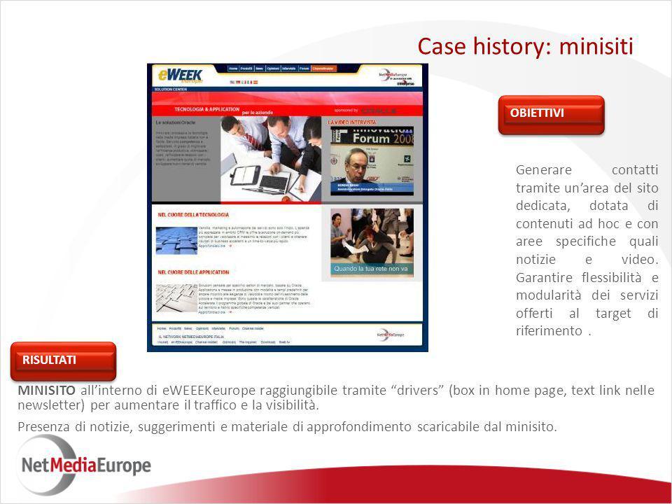 Generare contatti tramite un'area del sito dedicata, dotata di contenuti ad hoc e con aree specifiche quali notizie e video.