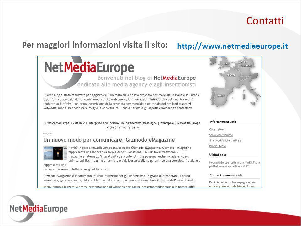 Per maggiori informazioni visita il sito: Contatti http://www.netmediaeurope.it