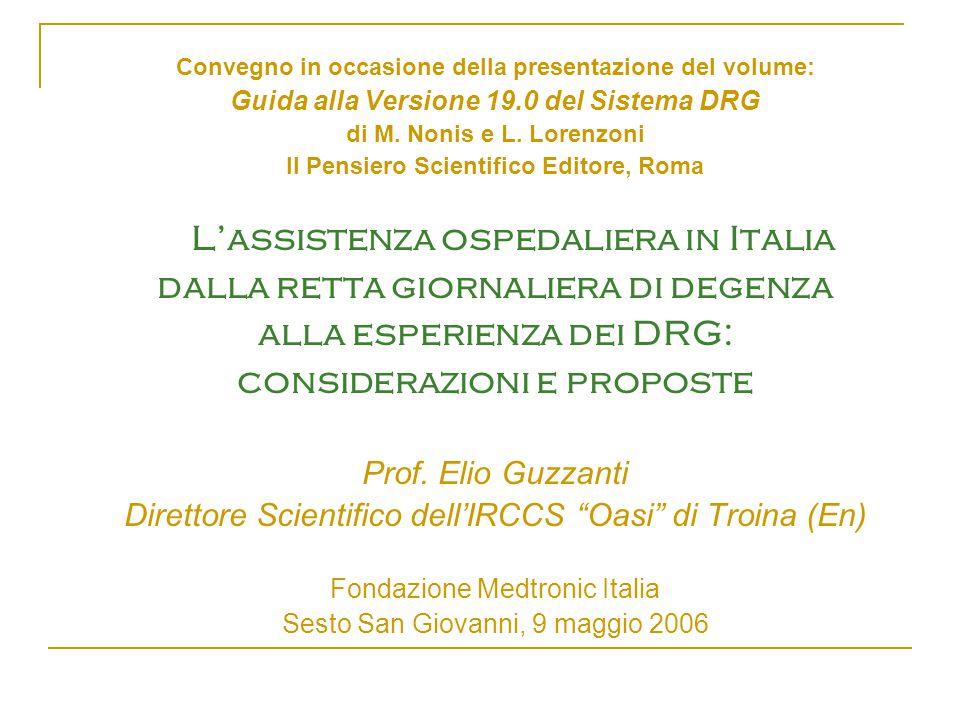 Convegno in occasione della presentazione del volume: Guida alla Versione 19.0 del Sistema DRG di M.