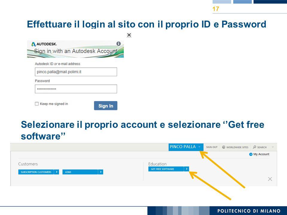 Effettuare il login al sito con il proprio ID e Password Selezionare il proprio account e selezionare ''Get free software'' 17