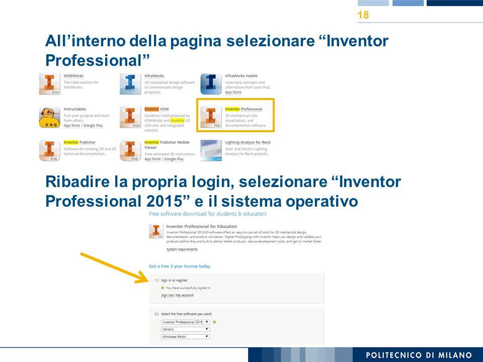 """All'interno della pagina selezionare """"Inventor Professional"""" Ribadire la propria login, selezionare """"Inventor Professional 2015"""" e il sistema operativ"""