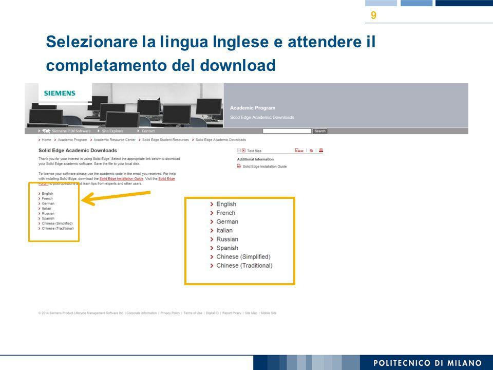Selezionare la lingua Inglese e attendere il completamento del download 9
