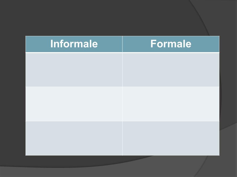 InformaleFormale