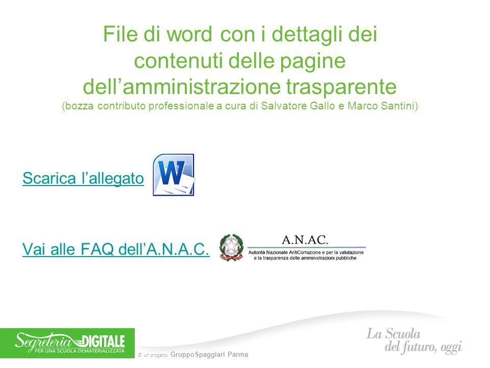 E' un progetto GruppoSpaggiari Parma File di word con i dettagli dei contenuti delle pagine dell'amministrazione trasparente (bozza contributo profess