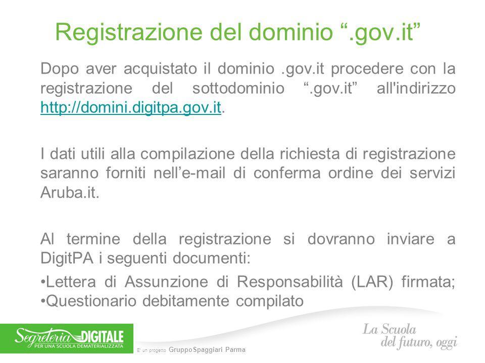 """E' un progetto GruppoSpaggiari Parma Registrazione del dominio """".gov.it"""" Dopo aver acquistato il dominio.gov.it procedere con la registrazione del sot"""