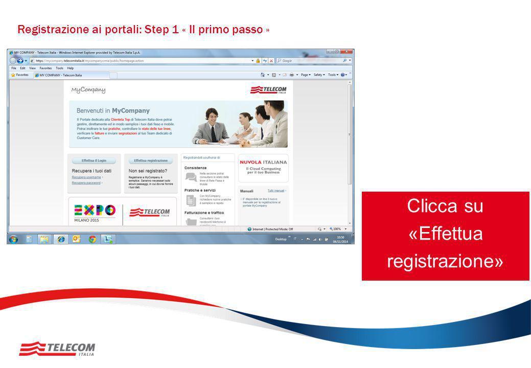 Registrazione ai portali: Step 1 « Il primo passo » Clicca su «Effettua registrazione»