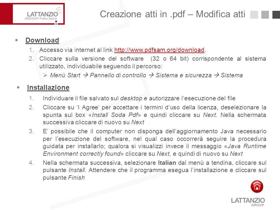Creazione atti in.pdf – Modifica atti15  Download 1.Accesso via internet al link http://www.pdfsam.org/download.http://www.pdfsam.org/download 2.Clic