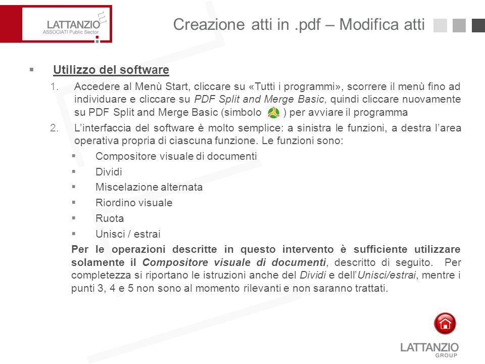 Creazione atti in.pdf – Modifica atti16  Utilizzo del software 1.Accedere al Menù Start, cliccare su «Tutti i programmi», scorrere il menù fino ad in