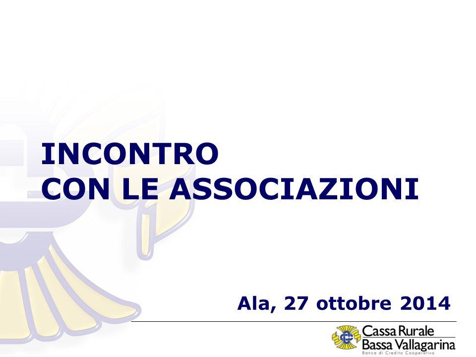 INCONTRO CON LE ASSOCIAZIONI Ala, 27 ottobre 2014