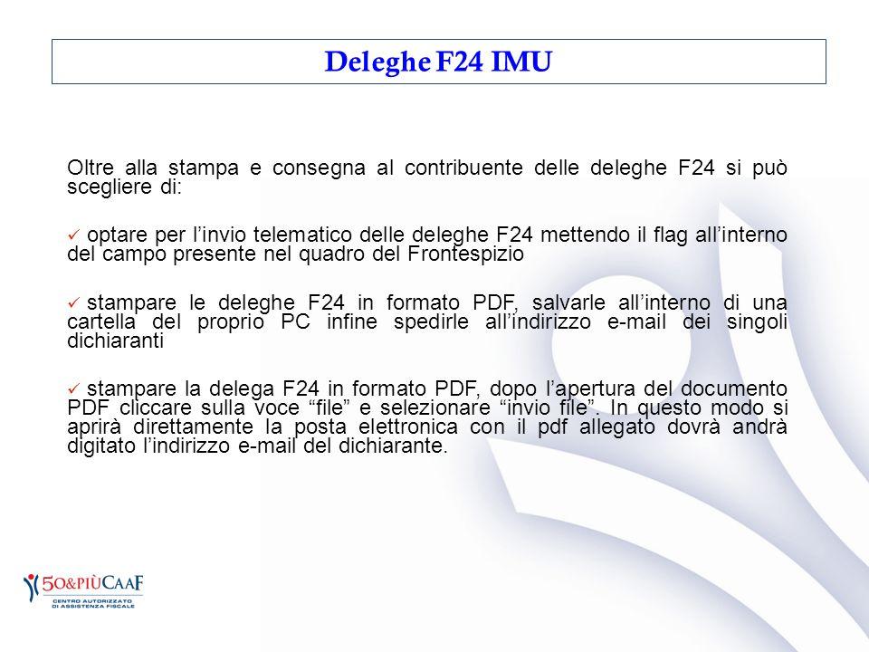 Oltre alla stampa e consegna al contribuente delle deleghe F24 si può scegliere di: optare per l'invio telematico delle deleghe F24 mettendo il flag a