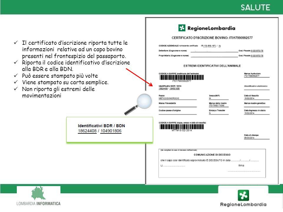 Il certificato d'iscrizione riporta tutte le informazioni relative ad un capo bovino presenti nel frontespizio del passaporto.