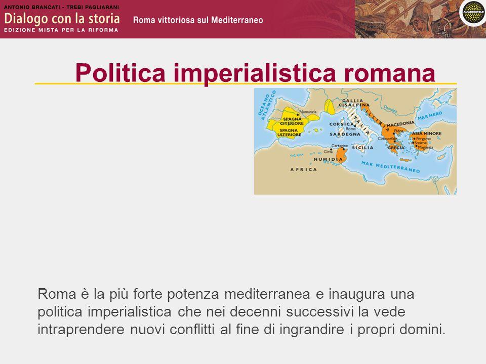 Roma è la più forte potenza mediterranea e inaugura una politica imperialistica che nei decenni successivi la vede intraprendere nuovi conflitti al fine di ingrandire i propri domini.