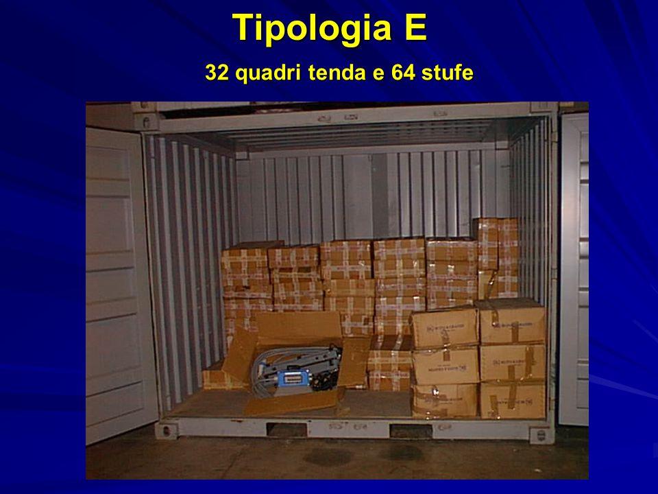 Tipologia E 32 quadri tenda e 64 stufe