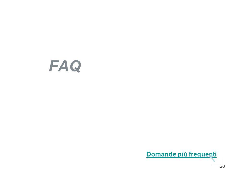 20 FAQ Domande più frequenti