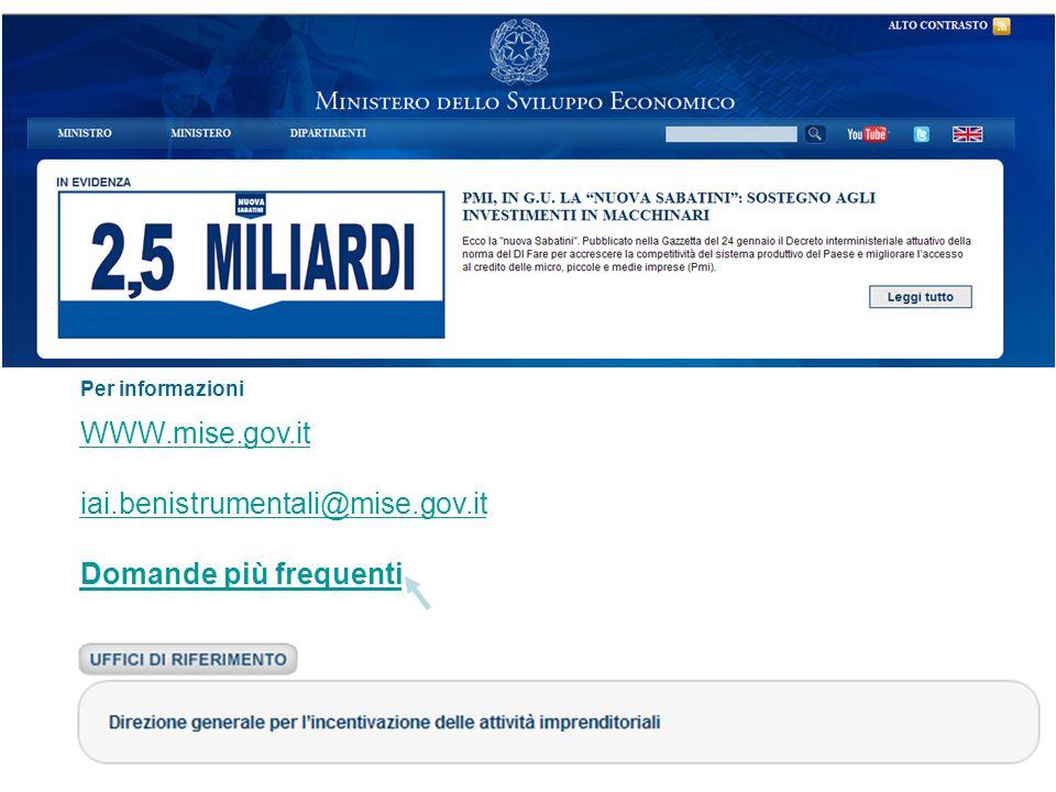 Per informazioni WWW.mise.gov.it iai.benistrumentali@mise.gov.it Domande più frequenti