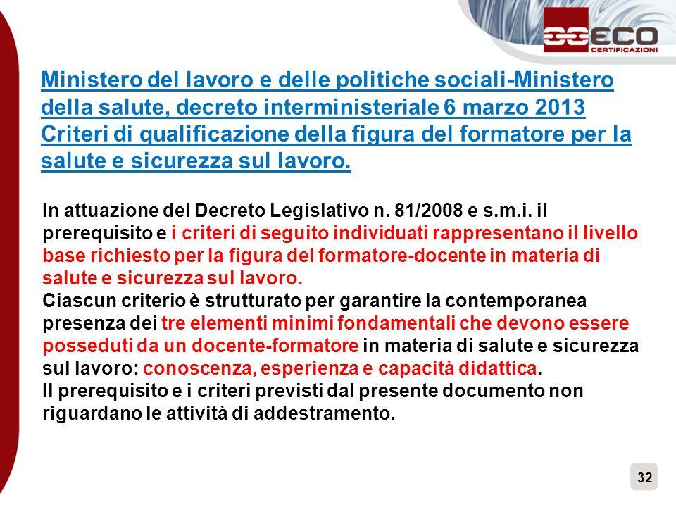 32 Ministero del lavoro e delle politiche sociali-Ministero della salute, decreto interministeriale 6 marzo 2013 Criteri di qualificazione della figur