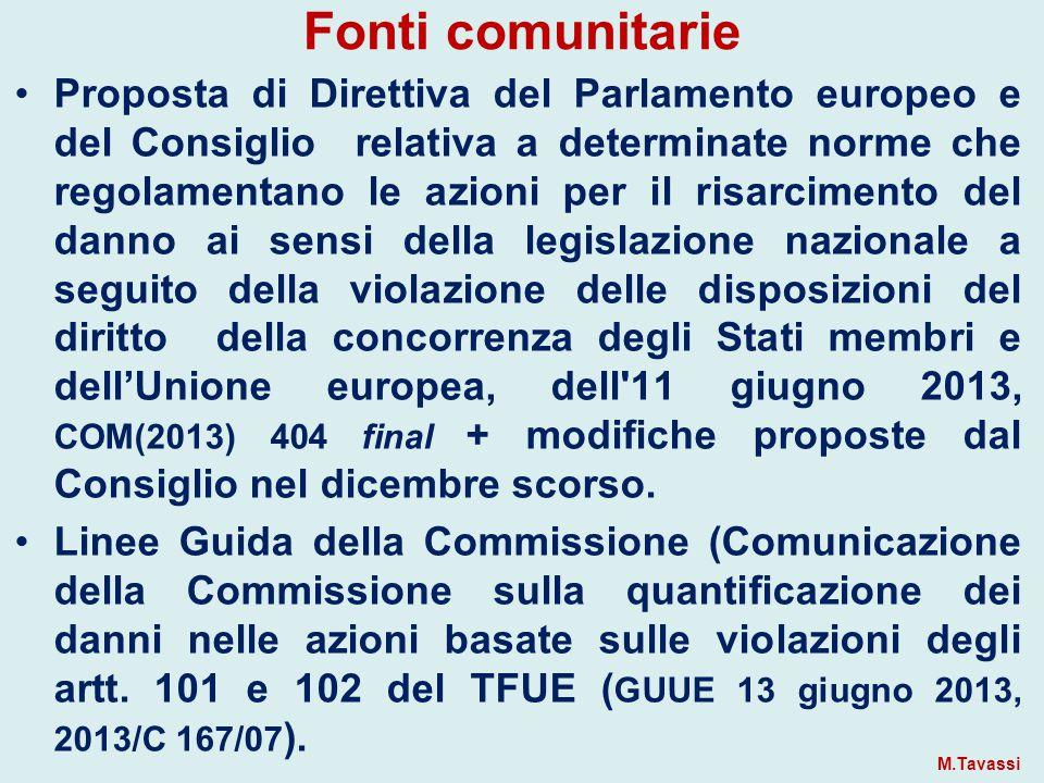 CRITERI INDICATI DALLE LINEE GUIDA DELLA COMMISSIONE  but/for, before/after, benchmark Giurisprudenza italiana: Before/after Bluvacanze/Viaggi del Ventaglio, App.