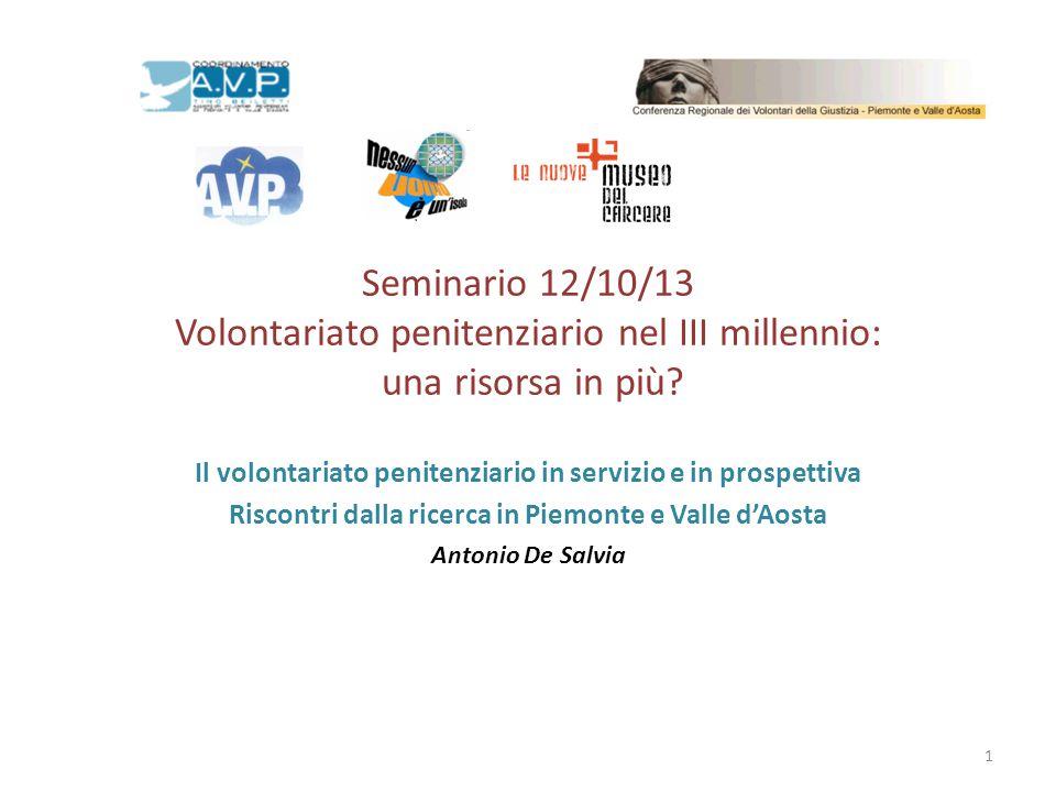 Seminario 12/10/13 Volontariato penitenziario nel III millennio: una risorsa in più? Il volontariato penitenziario in servizio e in prospettiva Riscon