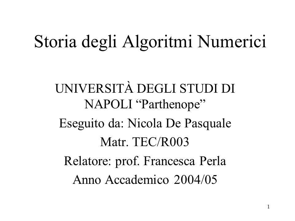 22 Distribuzione dei numeri primi Prima dell'avvento dei Computer le tavole dei numeri primi impiegavano parecchie pagine, oggi sono immagazzinate in forma compatta.