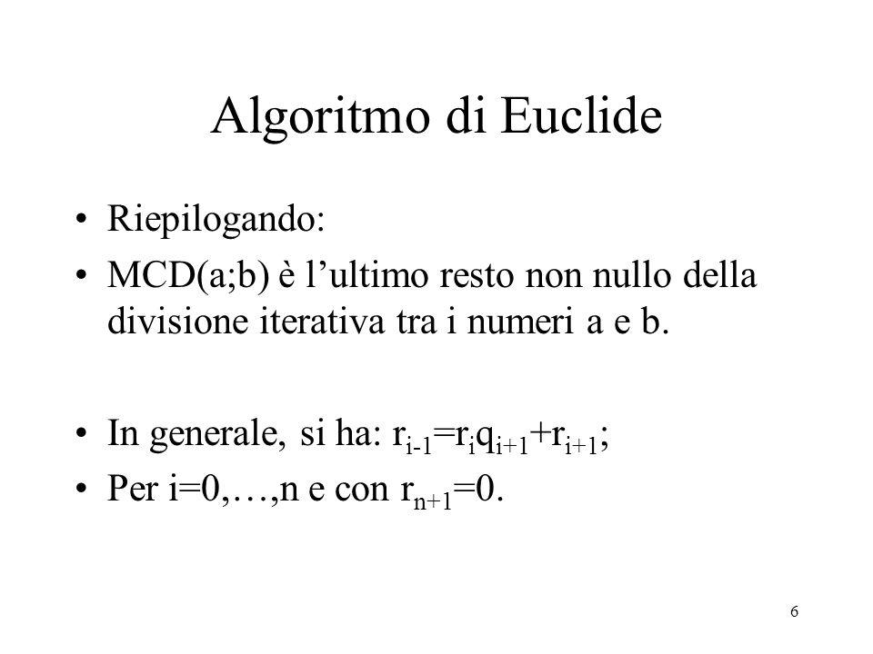 7 Algoritmo di Euclide Esempio: Trovare MCD(30030; 1224); Mediante l'Algoritmo di Euclide si opera al seguente modo: 30030=1224.