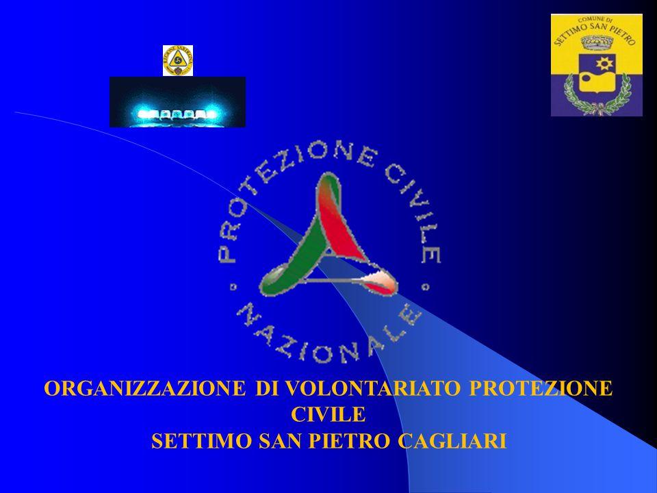 ORGANIZZAZIONE DI VOLONTARIATO PROTEZIONE CIVILE SETTIMO SAN PIETRO CAGLIARI