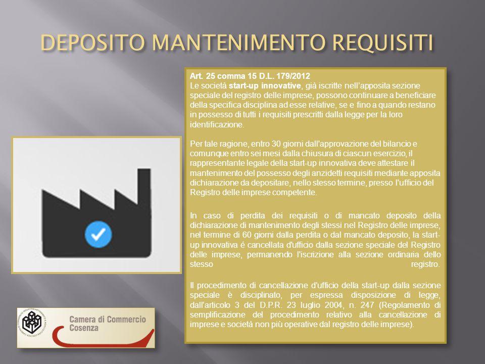 DEPOSITO MANTENIMENTO REQUISITI Art.25 comma 15 D.L.