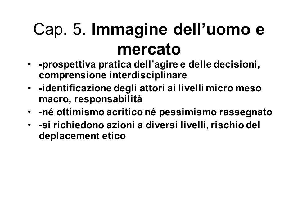 5.1.Il modello teorico dell'agente razionale 5.2.