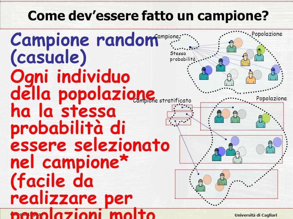 Corso di Logica Università di Cagliari Come dev'essere fatto un campione.